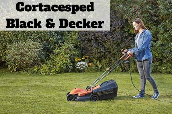 Comprar cortacesped Black and Decker